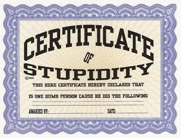 Certificado a la estupidez